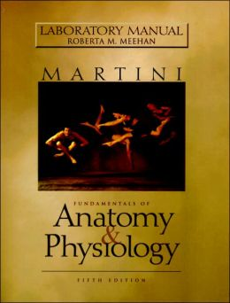 Lab Manual for Fundamentals of Anatomy and Physiology