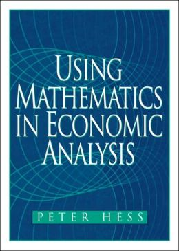 Using Mathematics in Economic Analysis