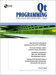 Qt Programming for LINUX and Windows 2000