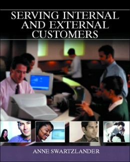 Serving Internal and External Customers