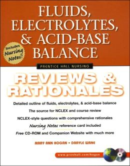 Fluids, Electrolytes, & Acid-Base Balance: Reviews & Rationales