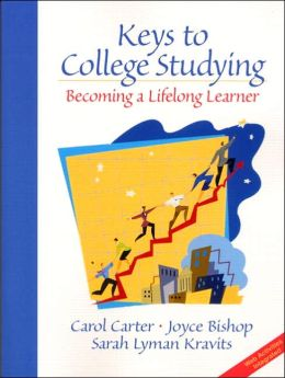 Keys to College Studying: Becoming a Lifelong Learner