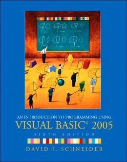 An Introduction to Programming Using Visual Basic 2005