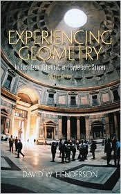 Experiencing Geometry : In Euclidean, Spherical and Hyperbolic Spaces
