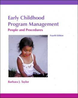 Early Childhood Program Management : People and Procedures