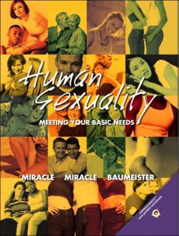 Human Sexuality: Meeting Your Basic Needs