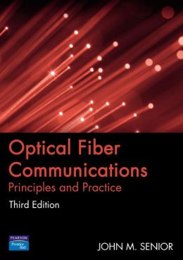Optical Fiber Communications: Principles and Practice