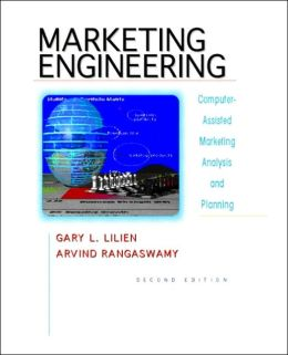 Marketing Engineering: Computer-Assisted Marketing Analysis and Planning