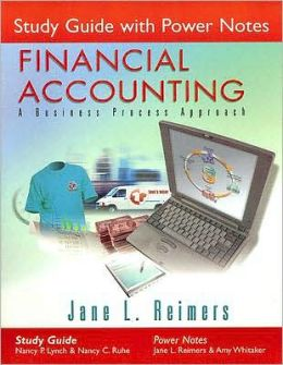 Study Guide with Power Notes for Financial Accounting: A Business Process Approach