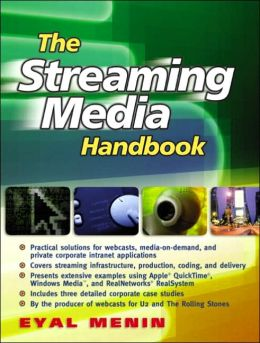 The Streaming Media Handbook