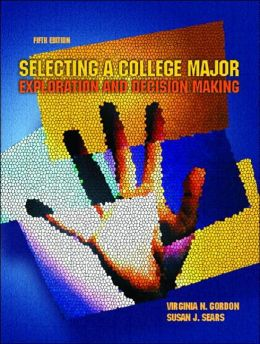 Selecting a College Major: Exploration and Decision Making