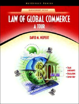 Law for Global Commerce : A Tour (NetEffect Series)