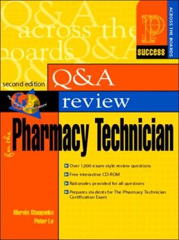 Prentice Hall Health's Question and Answer Review for the Pharmacy Technician (Prentice Hall Health Review Series)
