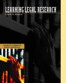 Learning Legal Research: A How-to Manual with Practice