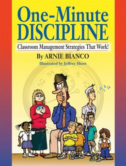 One Minute Discipline: Classroom Management Strategies That Work