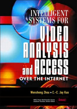 Intelligent Systems for Video Analysis and Access Over the Internet