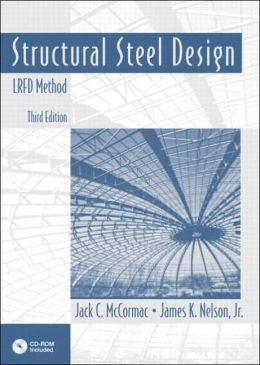 Structural Steel Design: LRFD Method