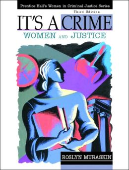It's a Crime: Women and Justice