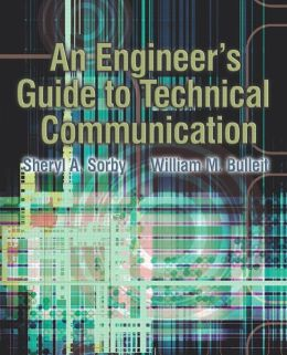 The Engineers Practical Guide to Technical Communication