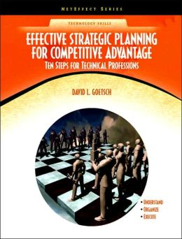 Effective Strategic Planning for Competitive Advantage: Ten Steps for Technical Professions (NetEffect)