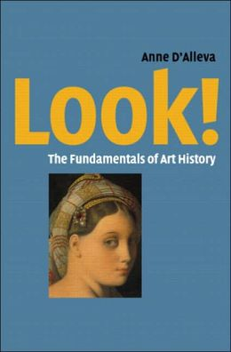 Look!: The Fundamentals of Art History