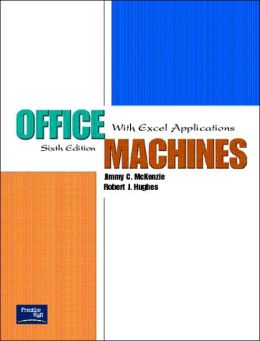 Office Machines: With Excel Applications