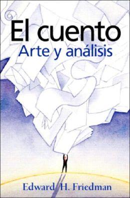 El cuento: Arte y analisis