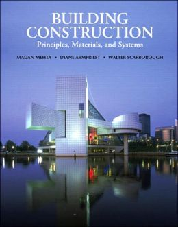 Building Construction: Principles, Materials, and Systems