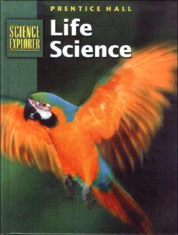 Science Explorer : Life Science