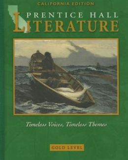 Literature : Timeless Voices, Timeless Themes: Gold California Edition