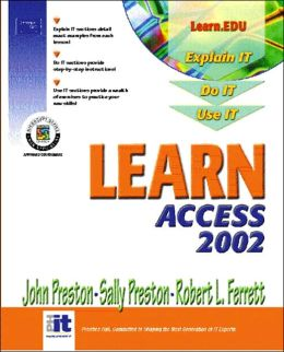Learn Access 2002 Volume I