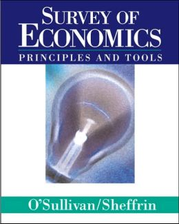 Survey of Economics : Principles and Tools