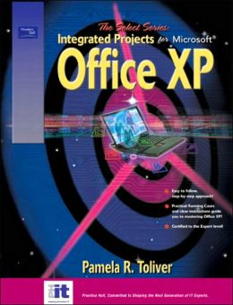 SELECT Series: Integrated Projects for Microsoft Office XP