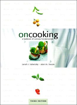 On Cooking: A Textbook of Culinary Fundamentals (with software)