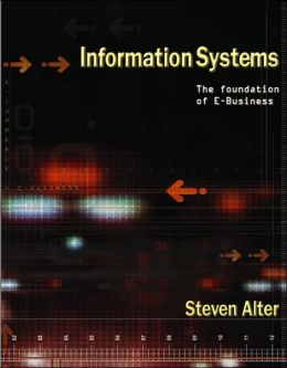Information Systems : Foundation of E-Business
