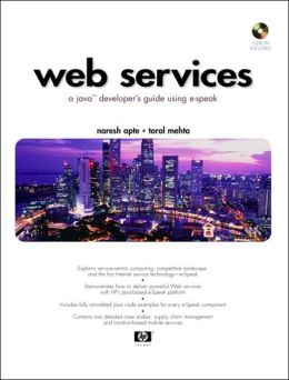 Web Services: A Java Developer's Guide Using e-Speak