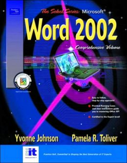 SELECT Series: Microsoft Word 2002 Comprehensive