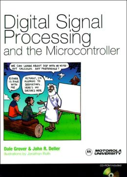 Digital Signal Processing and the Microcontroller