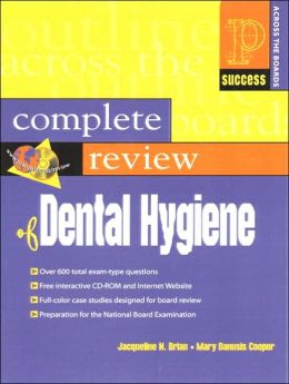 Prentice Hall Health's Complete Review of Dental Hygiene