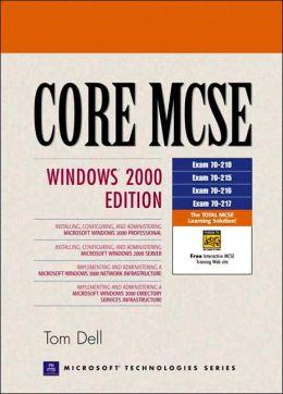 Core MCSE : Windows 2000 Edition