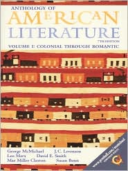 Anthology of American Literature: Volume I: Colonial Through Romantic
