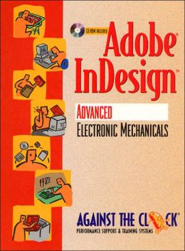 Adobe InDesign: Advanced Electronic Mechanicals
