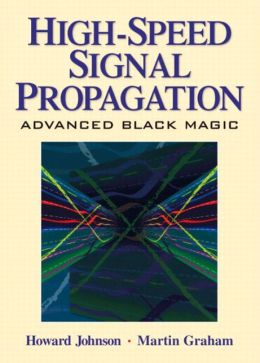 High-Speed Signal Propagation