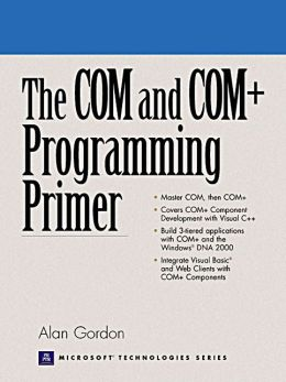 The COM and COM+ Programming Primer