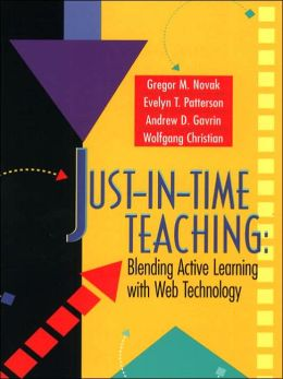 Just-In-Time Teaching: Blending Active Learning with Web Technology