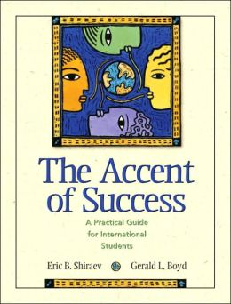 The Accent of Success: A Practical Guide for International Students