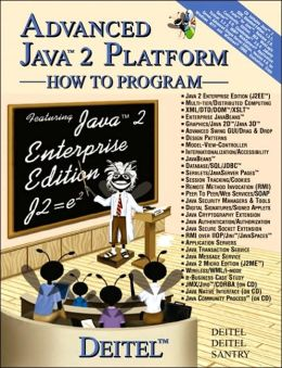 Advanced Java 2 Platform How to Program (How to Program Series)