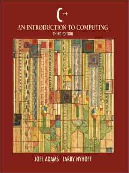 C++: An Introduction to Computing