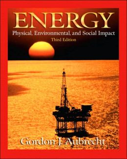 Energy: Physical, Environmental and Social Impact