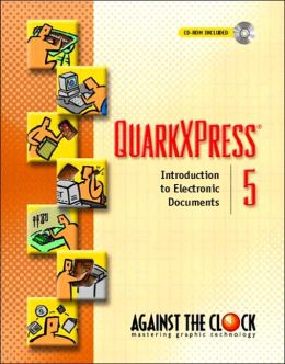 QuarkXPress 5: Introduction to Electronic Documents